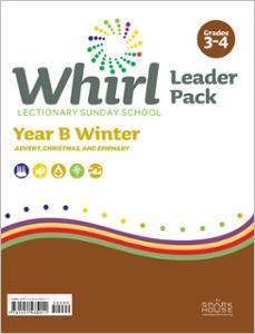 Whirl Lectionary / Year B / Winter 2020-2021 / Grades 3-4 / Leader Pack