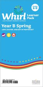 Whirl Lectionary / Year B / Spring 2021 / Grades 1-2 / Learner Pack