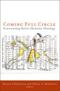 Coming Full Circle: Constructing Native Christian Theology