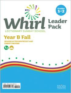 Whirl Lectionary / Year B / Fall 2021 / Grades 1-2 / Leader Pack
