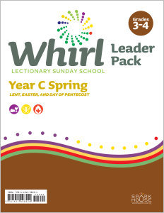Whirl Lectionary / Year C / Spring 2022 / Grades 3-4 / Leader Pack