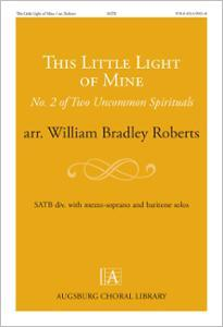 This Little Light of Mine: No. 2 of Two Uncommon Spirituals