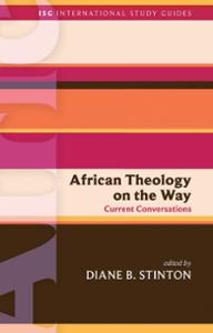 African Theology on the Way: Current Conversations