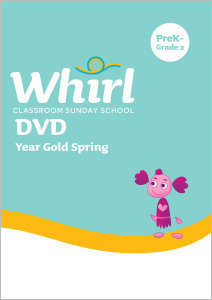 Whirl Classroom / Year Gold / Spring / PreK - Grade 2 / DVD