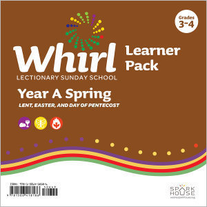 Whirl Lectionary / Year A / Spring 2020 / Grades 3-4 / Learner Pack