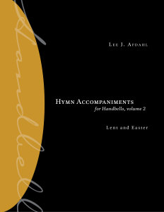 Hymn Accompaniments for Handbells, volume 2: Lent and Easter