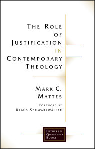 The Role of Justification in Contemporary Theology