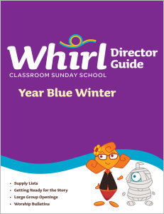 Whirl Classroom / Year Blue / Winter / Director Guide