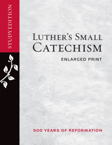 Luther's Small Catechism, Enlarged Study Edition