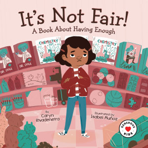 It's Not Fair!: A Book About Having Enough