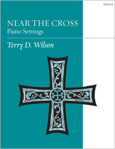 Near the Cross: Piano Settings