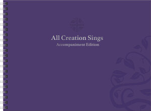 All Creation Sings Accompaniment Edition