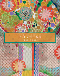 Sundays and Seasons: Preaching, Year C 2022