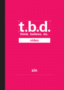 T.B.D.: Think. Believe. Do. / Sin / Grades 9-11 / DVD