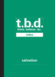 T.B.D.: Think. Believe. Do. / Salvation / Grades 9-12 / DVD