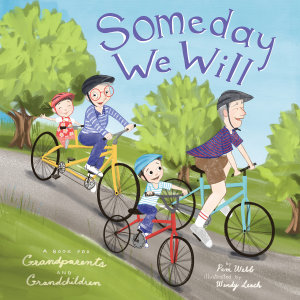 Someday We Will: A Book for Grandparents and Grandchildren