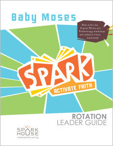 Spark Rotation / Baby Moses / Leader Guide