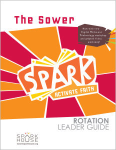 Spark Rotation / The Sower / Leader Guide