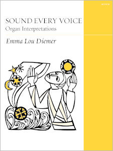 Sound Every Voice: Organ Interpretations