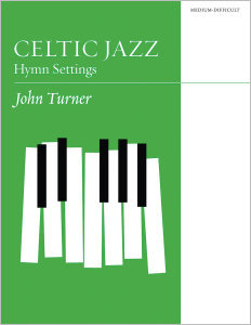 Celtic Jazz: Hymn Settings