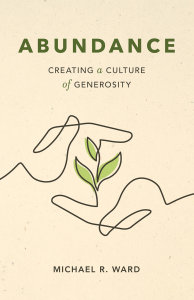 Abundance: Creating a Culture of Generosity