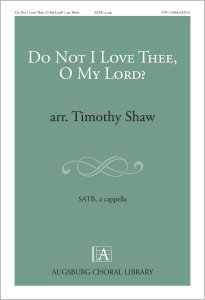 Do Not I Love Thee, O My Lord?