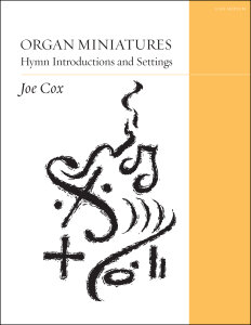 Organ Miniatures: Hymn Introductions and Settings