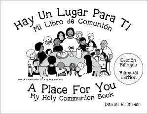 Hay Un Lugar para Ti: A Place for You Bilingual Edition
