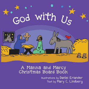 God with Us: A Manna and Mercy Christmas Board Book