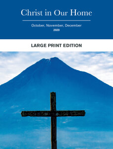 Christ in Our Home: Large Print Edition