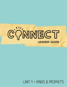 Connect / Unit 4 / Leader Guide