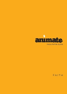 Animate Faith / Facilitator Guide