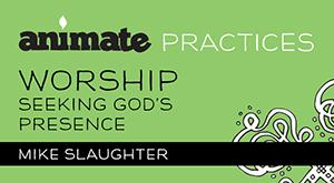 Animate Practices / Digital Lesson / Worship
