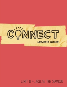 Connect / Unit 8 / Leader Guide