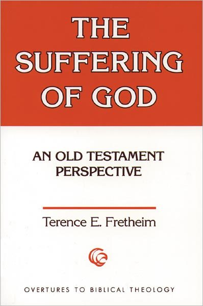 The Suffering of God: An Old Testament Perspective