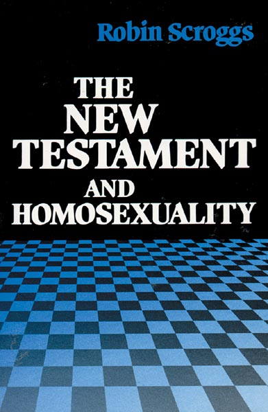 The New Testament and Homosexuality: Contextual Background for Contemporary Debate
