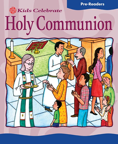 Kids Celebrate Holy Communion Pre-Reader: Quantity per package: 12