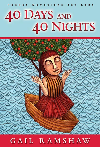 40 Days and 40 Nights: Devotional for Lent