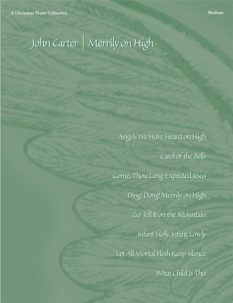 Merrily on High: A Christmas Piano Collection