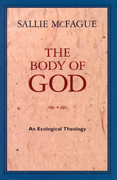 The Body of God: An Ecological Theology