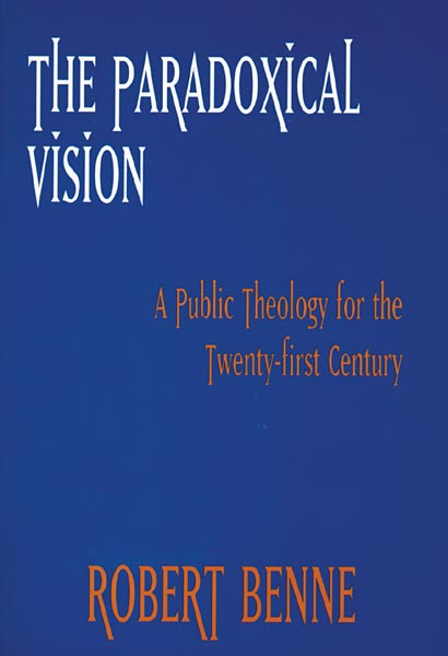 The Paradoxical Vision: A Public Theology for the Twenty-First Century