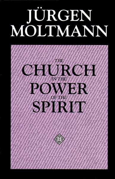 The Church in the Power of the Spirit