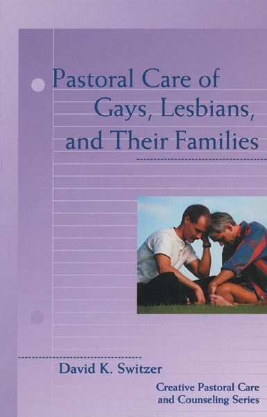 Pastoral Care of Gays, Lesbians, and Their Families