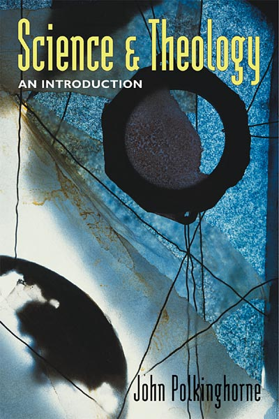 Science and Theology: An Introduction