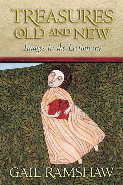 Treasures Old and New: Images in the Lectionary (Paperback)