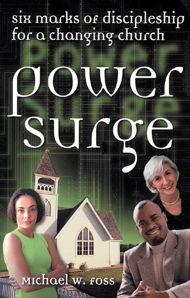 Power Surge: Six Marks of Discipleship for a Changing Church (Paperback/eBook)