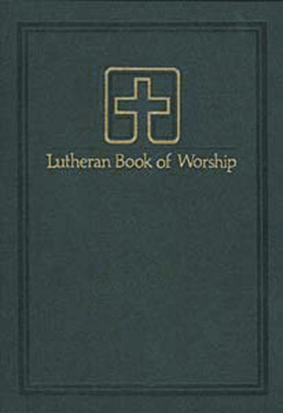 Lutheran Book of Worship Pew Edition