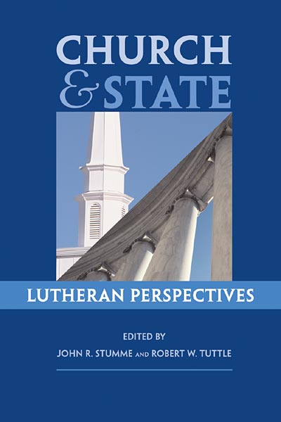 Church and State: Lutheran Perspectives