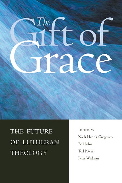 The Gift of Grace: The Future of Lutheran Theology