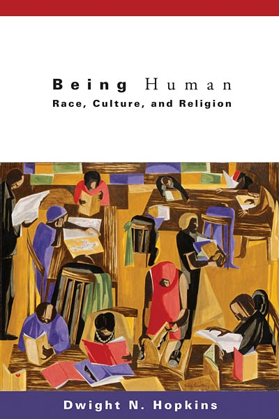 Being Human: Race, Culture, and Religion